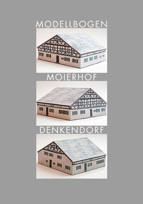 """Bastelbogen """"Moierhof Denkendorf"""""""
